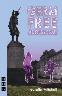 Cover Germ Free Adolescent (NHB Modern Plays)