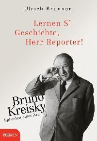 Cover Lernen S' Geschichte, Herr Reporter!