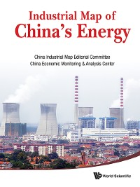 Cover Industrial Map of China's Energy