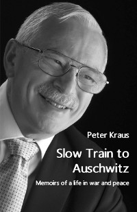 Cover Slow Train to Auschwitz