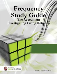 Cover Frequency Study Guide: The Accountant, Investigating Living Robotics