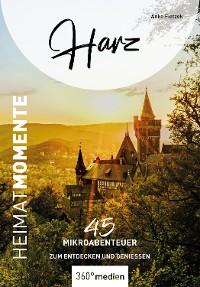 Cover Harz – HeimatMomente