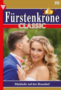 Cover Fürstenkrone Classic 58 – Adelsroman