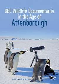 Cover BBC Wildlife Documentaries in the Age of Attenborough