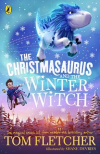 Cover Christmasaurus and the Winter Witch