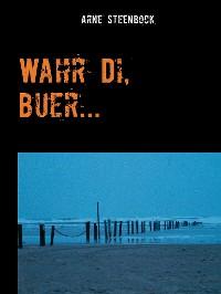 Cover Wahr Di, Buer...