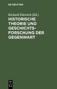 Cover Historische Theorie und Geschichtsforschung der Gegenwart