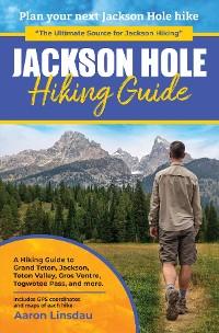 Cover Jackson Hole Hiking Guide