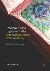 Cover Schengen Visa Implementation and Transnational Policymaking