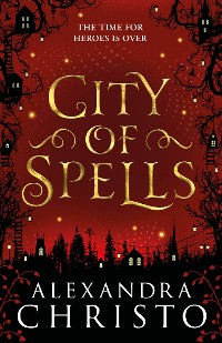 Cover City of Spells (sequel to Into the Crooked Place)