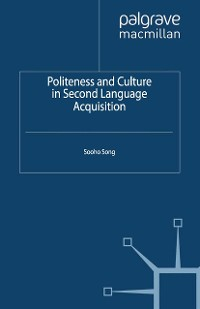 Cover Politeness and Culture in Second Language Acquisition