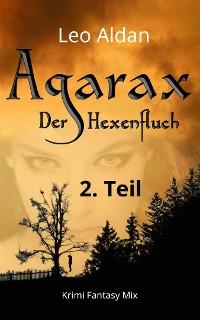 Cover Agarax - Der Hexenfluch 2. Teil