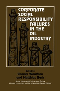 Cover Corporate Social Responsibility Failures in the Oil Industry