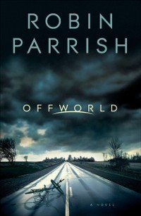 Cover Offworld (Dangerous Times Collection Book #1)