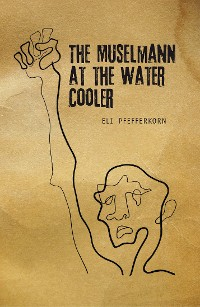Cover The Müselmann at the Water Cooler