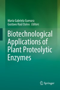 Cover Biotechnological Applications of Plant Proteolytic Enzymes