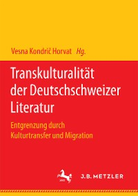 Cover Transkulturalität der Deutschschweizer Literatur