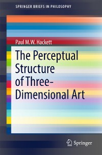 Cover The Perceptual Structure of Three-Dimensional Art