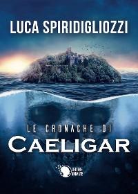 Cover Le cronache di Caeligar