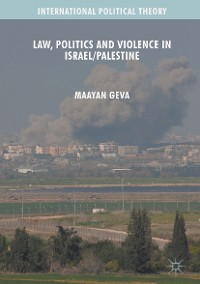 Cover Law, Politics and Violence in Israel/Palestine