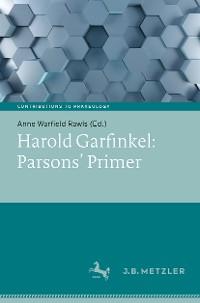 Cover Harold Garfinkel: Parsons' Primer