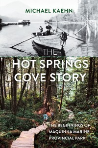 Cover The Hot Springs Cove Story