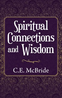 Cover Spiritual Connections and Wisdom
