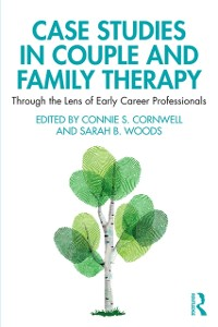 Cover Case Studies in Couple and Family Therapy
