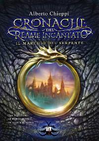 Cover Cronache del Reame Incantato - Il Marchio del Serpente