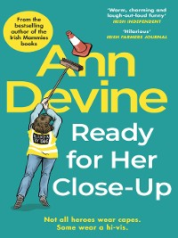 Cover Ann Devine, Ready for Her Close-Up