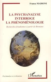 Cover La psychanalyse interroge la phenomenologie