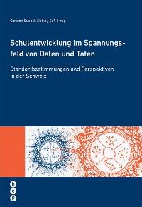 Cover Schulentwicklung im Spannungsfeld von Daten und Taten (E-Book)