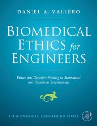 Cover Biomedical Ethics for Engineers