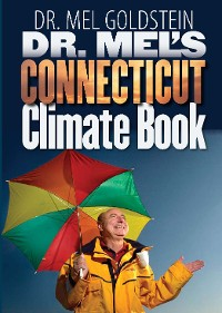 Cover Dr. Mel's Connecticut Climate Book