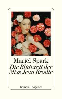 Cover Die Blütezeit der Miss Jean Brodie