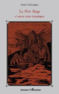 Cover La perle rouge - et autres contes fantastiques
