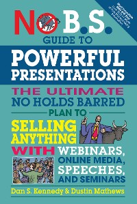 Cover No B.S. Guide to Powerful Presentations