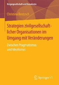 Cover Strategien zivilgesellschaftlicher Organisationen im Umgang mit Veränderungen