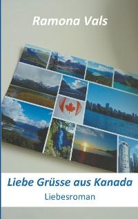 Cover Liebe Grüsse aus Kanada