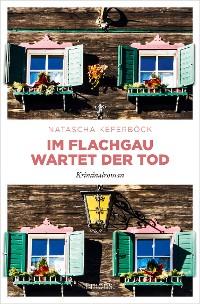 Cover Im Flachgau wartet der Tod