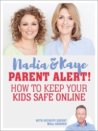 Cover Parent Alert How to Keep Your Kids Safe Online