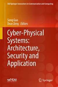 Cover Cyber-Physical Systems: Architecture, Security and Application