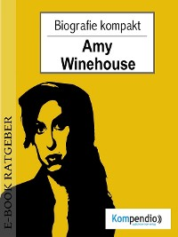 Cover Amy Winehouse (Biografie kompakt)