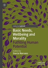 Cover Basic Needs, Wellbeing and Morality