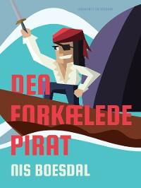 Cover Den forkælede pirat