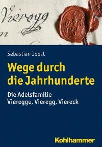 Cover Wege durch die Jahrhunderte