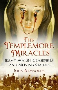 Cover The Templemore Miracles