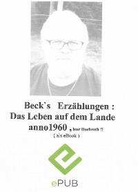 Cover Beck`s Erzählungen ; Das Leben auf dem Lande anno 1960 , hier Duchroth