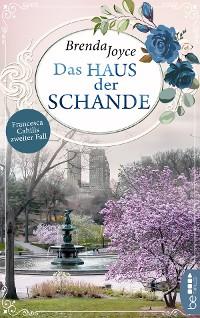 Cover Haus der Schande - Francesca Cahills zweiter Fall