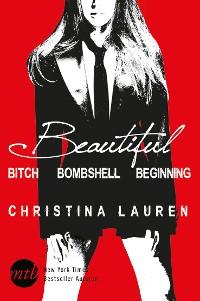 Cover Beautiful: Beautiful Bitch / Beautiful Bombshell / Beautiful Beginning